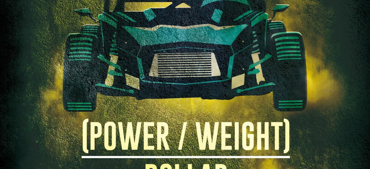 Power to weight to dollar